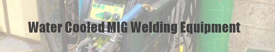 Water Cooled MIG Welding Equipment